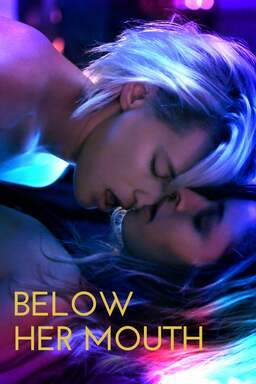 Below Her Mouth Poster